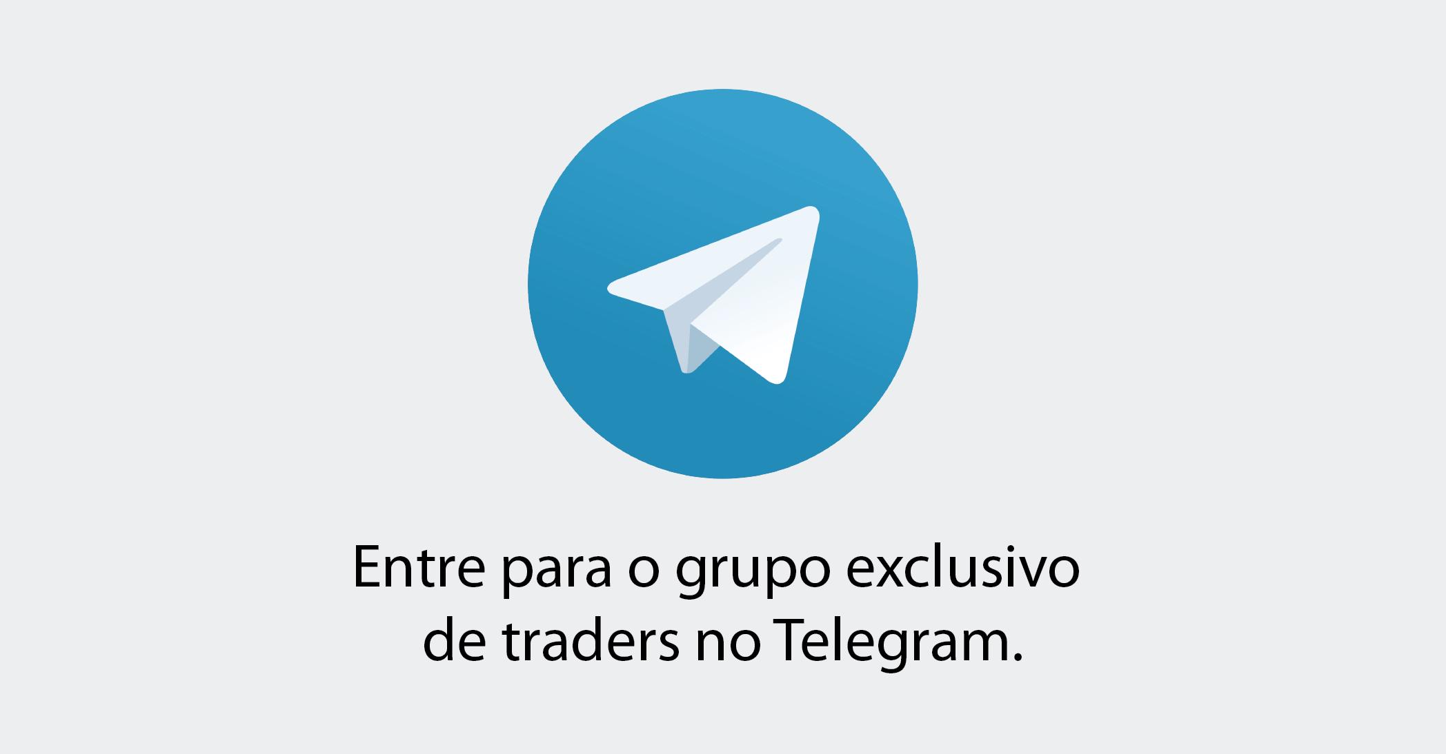 Entre para o grupo exclusivo para traders no Telegram